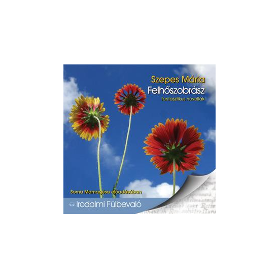 Szepes Mária: Felhőszobrász hangoskönyv (audio CD)