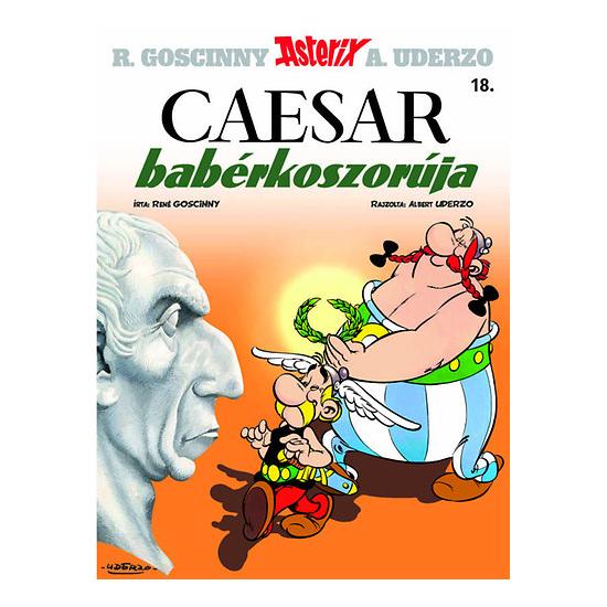 Caesar babérkoszorúja - Asterix képregények 18.