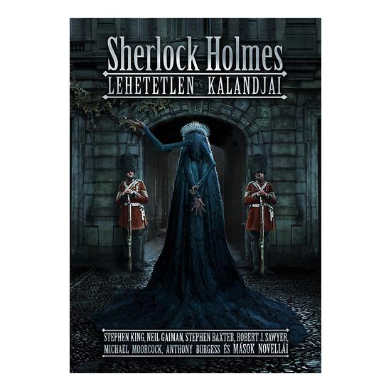 Adams, J.J.: Sherlock Holmes lehetetlen kalandjai