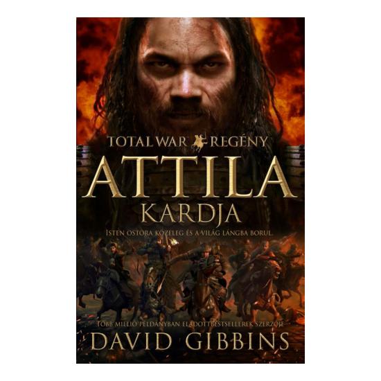 David Gibbins: TOTAL WAR Attila kardja