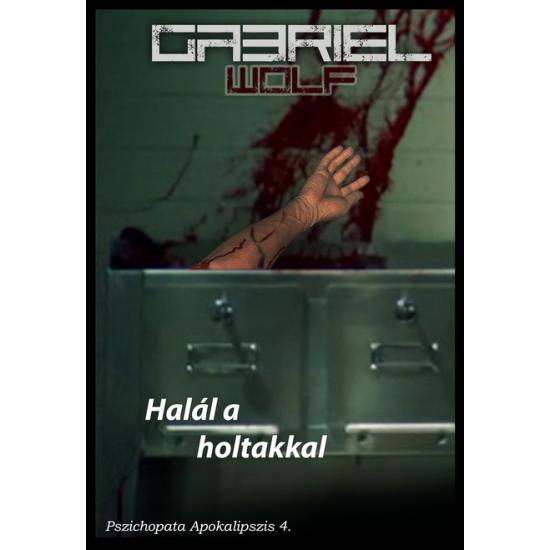 Gabriel Wolf: Halál a holtakkal