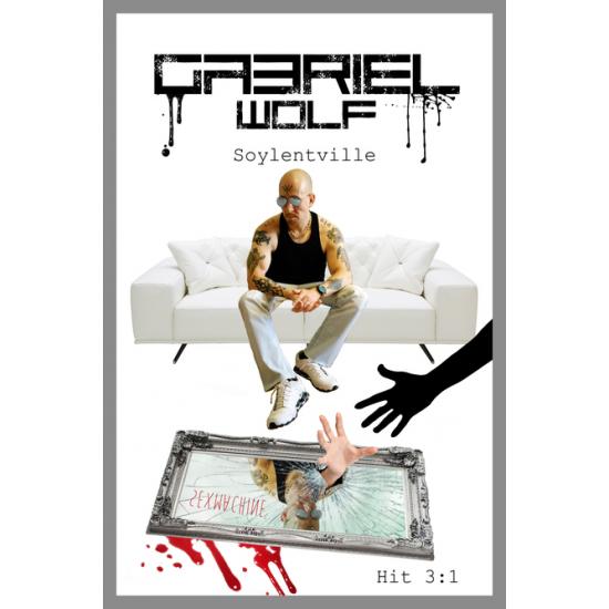 Gabriel Wolf: Soylentville